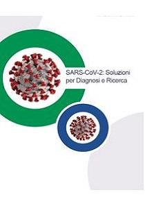 SARS-CoV-2: Soluzioniper Diagnosi e Ricerca